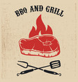 bbq and grill poster with steak fire crossed fork vector image vector image