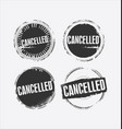 cancelled grunge retro style isolated seal vector image