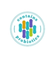 Contains probiotics label probiotic logo vector image vector image