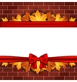Holiday banner on brick wall with autumn leaves vector image