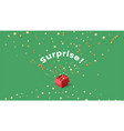 surprise with stars confetti color background vector image vector image