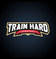 train hard text power full typography t-shirt vector image