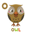 o is for owl letter o owl cute animal alphabet vector image vector image