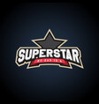 superstar power full typography t-shirt graphics vector image vector image