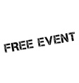 Free Event black rubber stamp on white vector image