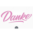 hand drawn lettering danke with soft shadow vector image vector image
