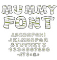 Mummy font Alphabet in bandages Monster zombie vector image vector image
