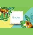 summer tropical design with palm leaves and tigers vector image