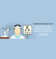 ophthalmologist tests banner horizontal concept vector image vector image