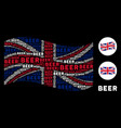 waving great britain flag pattern of beer texts vector image vector image