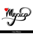 Mexico greetings hand lettering Calligraphy vector image vector image