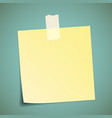 yellow sticker pasted to the wall with adhesive vector image vector image