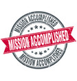 mission accomplished round grunge ribbon stamp vector image vector image