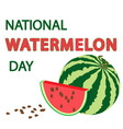 national watermelon day card vector image vector image