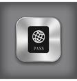 passport icon - metal app button vector image vector image