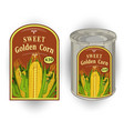 tin can with a label for vector image vector image