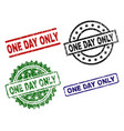 grunge textured one day only seal stamps vector image vector image