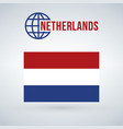 netherlands flag isolated on modern background vector image vector image