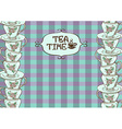 Tea party invitation with teacups vector image vector image