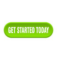 get started today button started today vector image vector image
