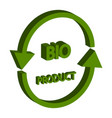 bio product isometric 3d isolated on white vector image vector image