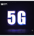 dark poster 5g networks neon-style vector image vector image