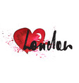 london inscription with heart vector image