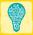 light bulb shape inspirational lettering quote vector image