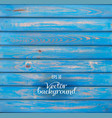 wood plank blue background vector image vector image
