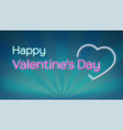 happy valentines s day neon text on background vector image vector image