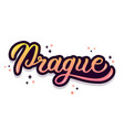 prague hand lettering vector image vector image