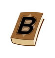 Letter B at Vintage books in hardcover vector image vector image