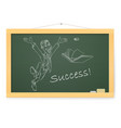 blackboard with man and success on white vector image vector image