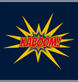 kaboom chat bubble expression in comic style vector image vector image