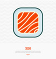 sushi thin line icon for menu of restaurant vector image