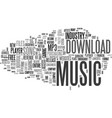 what you should know before you download music vector image vector image