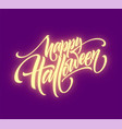 glow in the dark background happy halloween vector image vector image