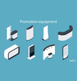 promotion equipment flat isometric icon set vector image vector image