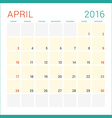 Calendar 2016 Flat Design Template April Week vector image