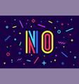 no banner poster and sticker concept geometric vector image vector image