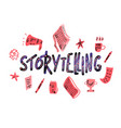 storytelling handwritten lettering vector image