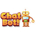 font design for word chat bot on white background vector image