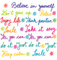 handwritten lettering of positive slogans vector image vector image