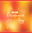 happy grandparents day greeting card colorful vector image