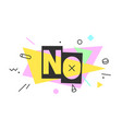 no banner speech bubble vector image vector image