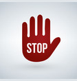 stop sign on red hand isolated on white background vector image vector image