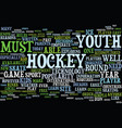 youth hockey in the modern age text background vector image vector image