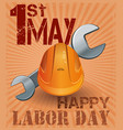 international labor day 1st may retro poster vector image