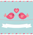 Love birds Valentines Day card vector image vector image