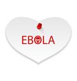 warning epidemic Ebola virus paper memo - vector image vector image